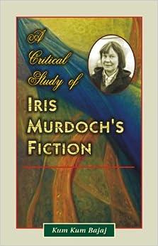 critical essays on iris murdoch Iris murdoch's most popular book is sartre:  books by iris murdoch  critical essays (critical essays on the classics series) by richard kraut.
