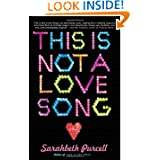 This Not Love Song Novel