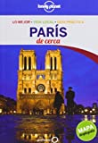 Lonely Planet Pocket Paris De Cerca: Lo Mejor - Vida Local - Guia Practica