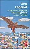 echange, troc Selma Lagerlof - Le merveilleux voyage de Nils Holgersson à travers la Suède
