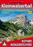Kleinwalsertal: Die schönsten Tal- und Bergwanderungen 32 Touren. Mit GPS-Daten: Die schönsten Tal- und Bergwanderungen. 32 Touren. Mit GPS-Tracks