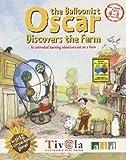 Oscar the Balloonist Discovers the Farm