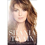 From This Moment Onby Shania Twain