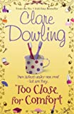 Clare Dowling Too Close for Comfort