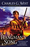 Charles G. West Hangman's Song