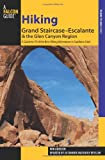 img - for Hiking Grand Staircase-Escalante & the Glen Canyon Region, 2nd: A Guide to 59 of the Best Hiking Adventures in Southern Utah (Regional Hiking Series) book / textbook / text book