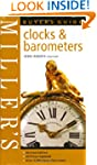 Miller's Clocks and Barometers Buyer'...