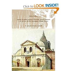 Lettere al padre somasco Giovanni Antonio Bottari e al vescovo di Asti monsignor Filippo Artico (Italian Edition)