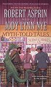 Myth-Told Tales by Robert Asprin, Jody Lynn Nye cover image