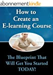 How to Create an E-learning Course (E...