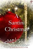 A Santini Christmas (The Santinis Book 5)