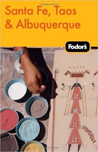 Fodor's Santa Fe, Taos & Albuquerque (Travel Guide)