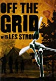 Off the Grid with Les Stroud