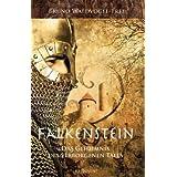 """Falkenstein - das Geheimnis des verborgenen Talesvon """"Bruno Waldvogel-Frei"""""""