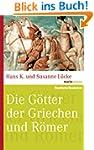 Die G�tter der Griechen und R�mer (ma...