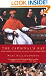 The Cardinal's Hat: Money, Ambition,...