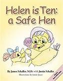 Helen is Ten: A Safe Hen (Discount Black & White Edition)