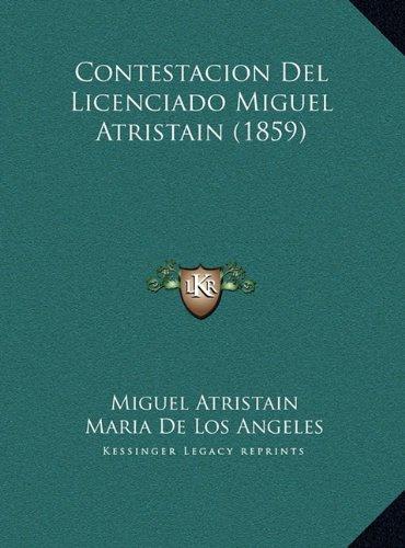Contestacion del Licenciado Miguel Atristain (1859)