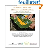 Pohnpei Primary Health Care Manual: Health Care in Pohnpei, Micronesia: Traditional Uses of Plants for Health...