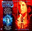 To the Death, 1 Audio-CD (Doctor Who: the Eighth Doctor Adventures)