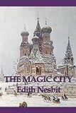 Image of The Magic City (Unabridged Start Publishing LLC)