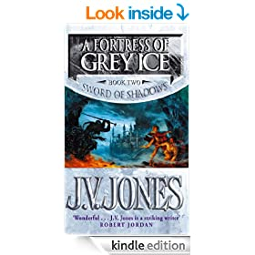 A Fortress of Grey Ice: Sword of Shadows Vol 2