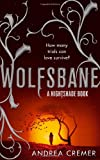 Andrea Cremer Wolfsbane: Number 2 in series (Nightshade Trilogy)