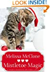 Mistletoe Magic (A Copper Mountain Ch...