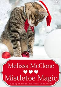 (FREE on 12/1) Mistletoe Magic by Melissa McClone - http://eBooksHabit.com