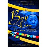 Boy on the Lion Throne: The Childhood of the 14th Dalai Lamaby Elizabeth Cody Kimmel