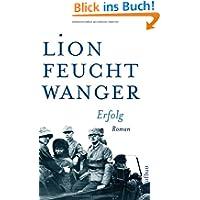 Erfolg: Drei Jahre Geschichte einer Provinz. Roman (Feuchtwanger GW in Einzelbänden)