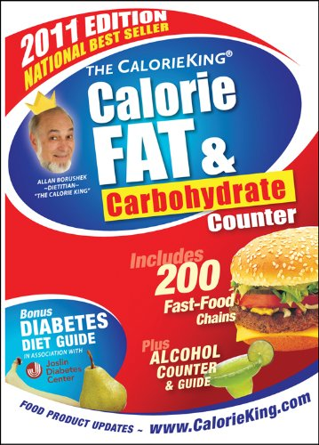 The CalorieKing Calorie, Fat  &amp;  Carbohydrate Counter 2011