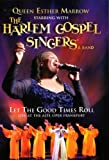 Queen Esther Marrow & The Harlem Gospel Singers: Let the Good Times Roll