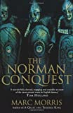 Marc Morris The Norman Conquest