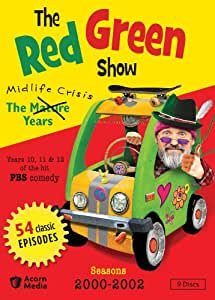Red Green Show: The Mid-Life Crisis Years
