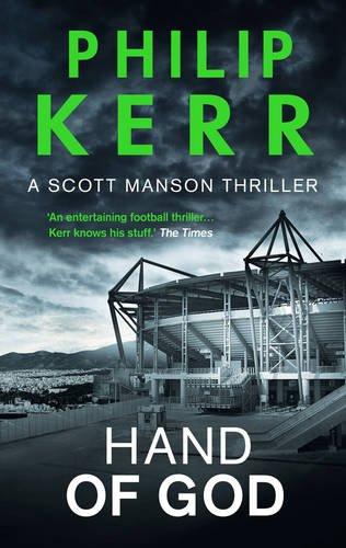 Hand Of God (A Scott Manson Thriller)