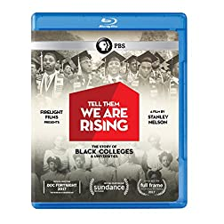 Tell Them We Are Rising: The Story of Historically Black Colleges and Universities Blu-ray [Blu-ray]