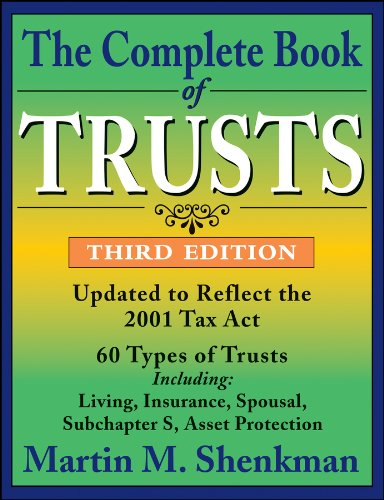 Martin M. Shenkman - The Complete Book of Trusts