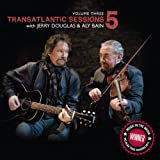 Transatlantic Sessions - Series 5: Volume Three (2012)