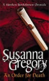 An Order for Death (Matthew Bartholomew Chronicles) (0751531359) by Gregory, Susanna