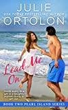 Lead Me On (Pearl Island Series Book 2) (English Edition)