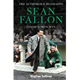 Sean Fallon: Celtic's Iron Manby Stephen Sullivan