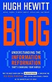 Blog: Understanding the Information Reformation That's Changing Your World (078528804X) by Hugh Hewitt