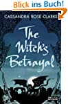The Witch's Betrayal (English Edition)