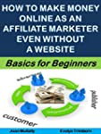 How to Make Money Online as an Affili...