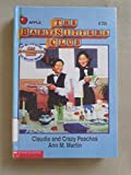 Claudia and Crazy Peaches (Baby-Sitters Club) (0606062041) by Martin, Ann M.