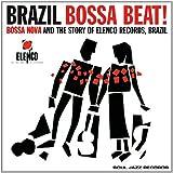 Brazil Bossa Beat: Bossa Nova and the Story of Elenco Records, Brazil