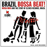 Soul Jazz Records presents Brazil Bossa Beat: Bossa Nova and the Story of Elenco Records, Brazil [VINYL]