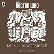 Jak and the Wormhole: A Time Lord Fairy Tale | Justin Richards