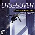 Crossover: Cassandra Kresnov, Book 1 (       UNABRIDGED) by Joel Shepherd Narrated by Dina Pearlman